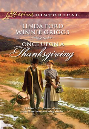 once-upon-a-thanksgiving-season-of-bounty-home-for-thanksgiving-mills-and-boon-love-inspired-historical