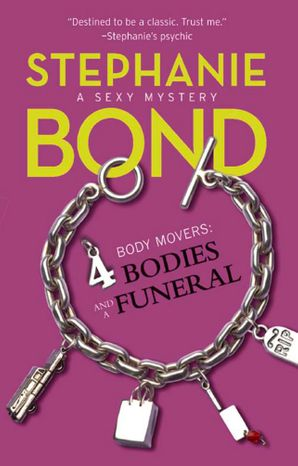 4 Bodies and a Funeral eBook First edition by Stephanie Bond
