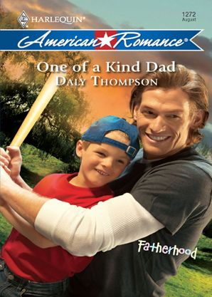 One Of A Kind Dad (Mills & Boon Love Inspired) (Fatherhood, Book 20) eBook First edition by