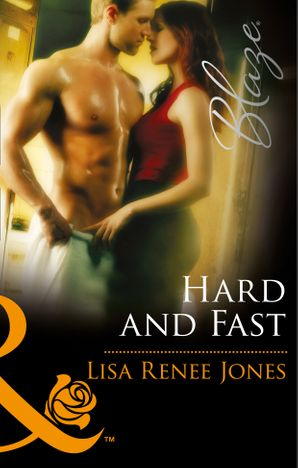 Hard and Fast (Mills & Boon Blaze)