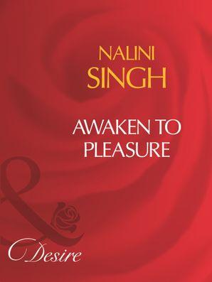 Awaken To Pleasure (Mills & Boon Desire)