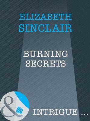 Burning Secrets (Mills & Boon Intrigue)