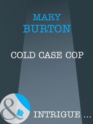 Cold Case Cop (Mills & Boon Intrigue)