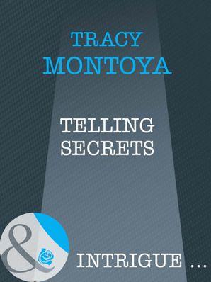 Telling Secrets (Mills & Boon Intrigue)