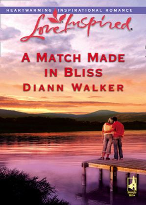 A Match Made In Bliss (Mills & Boon Love Inspired) (Bliss Village, Book 1)