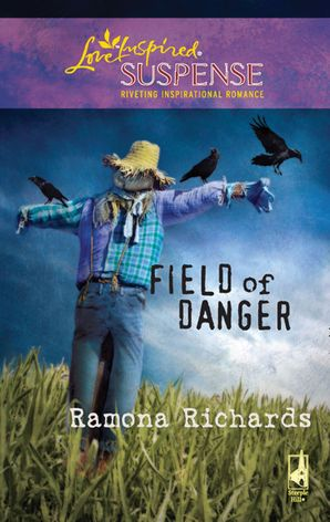 Field of Danger (Mills & Boon Love Inspired)