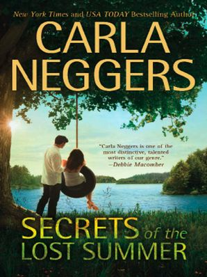 Secrets Of The Lost Summer eBook First edition by Carla Neggers