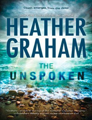The Unspoken (Krewe of Hunters, Book 7) eBook First edition by Heather Graham