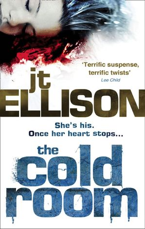 The Cold Room eBook First edition by J.T. Ellison