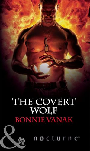 the-covert-wolf-mills-and-boon-nocturne-phoenix-force-book-1