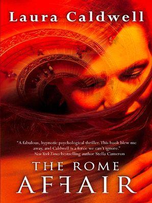 The Rome Affair eBook ePub First edition by Laura Caldwell