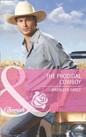 The Prodigal Cowboy (Mills & Boon Cherish)