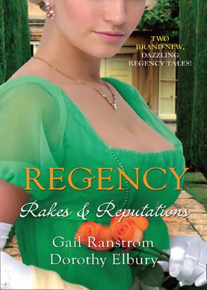 Regency: Rakes & Reputations: A Rake by Midnight / The Rake's Final Conquest (Mills & Boon M&B)