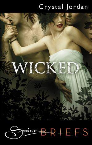 Wicked (Mills & Boon Spice Briefs)