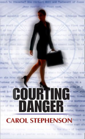 Courting Danger (Mills & Boon Romance) (Legal Weapons, Book 1)