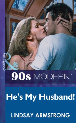 hes-my-husband-mills-and-boon-vintage-90s-modern