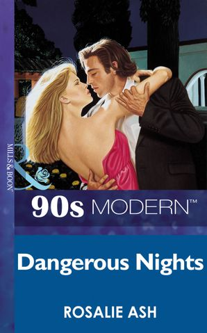 Dangerous Nights (Mills & Boon Vintage 90s Modern)