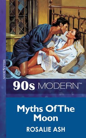 Myths Of The Moon (Mills & Boon Vintage 90s Modern)