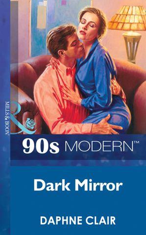 Dark Mirror (Mills & Boon Vintage 90s Modern)