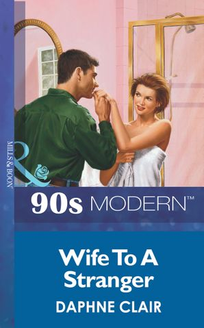 wife-to-a-stranger-mills-and-boon-vintage-90s-modern