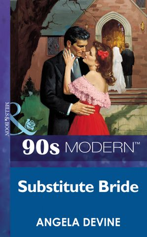 substitute-bride-mills-and-boon-vintage-90s-modern