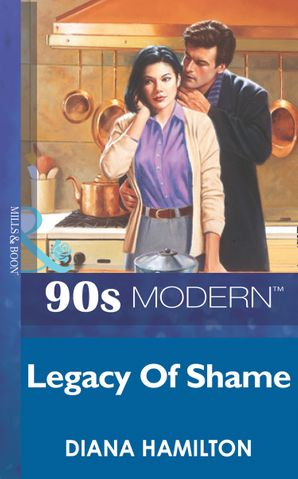 legacy-of-shame-mills-and-boon-vintage-90s-modern