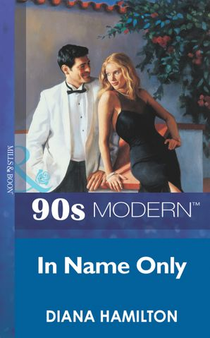 in-name-only-mills-and-boon-vintage-90s-modern