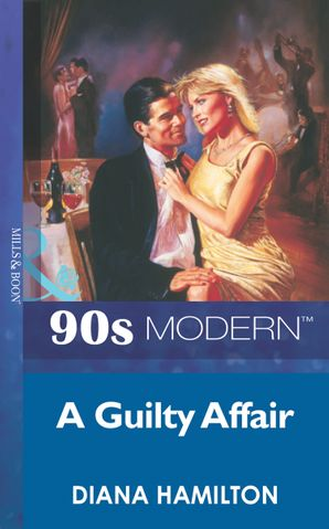 a-guilty-affair-mills-and-boon-vintage-90s-modern