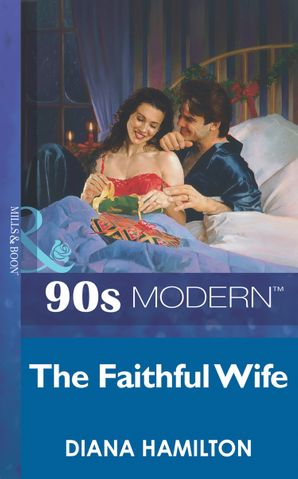 the-faithful-wife-mills-and-boon-vintage-90s-modern
