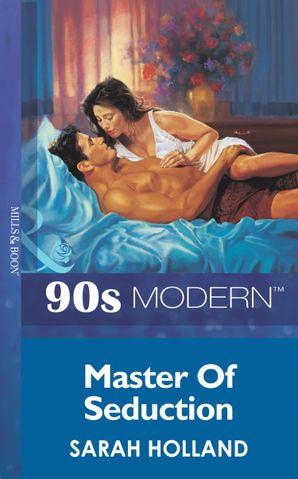 Master Of Seduction (Mills & Boon Vintage 90s Modern)