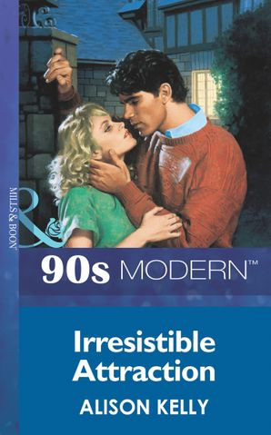 Irresistible Attraction (Mills & Boon Vintage 90s Modern)