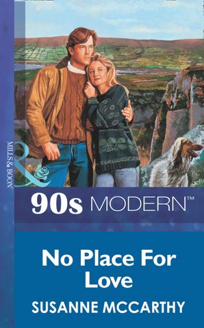 No Place For Love (Mills & Boon Vintage 90s Modern)