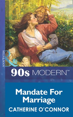 Mandate For Marriage (Mills & Boon Vintage 90s Modern)