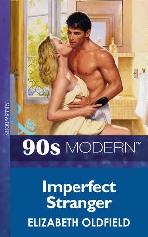 Imperfect Stranger (Mills & Boon Vintage 90s Modern)