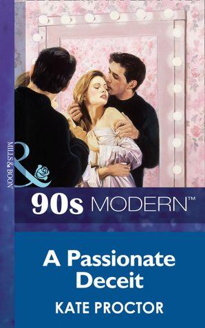 A Passionate Deceit (Mills & Boon Vintage 90s Modern)