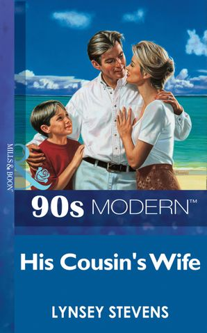 His Cousin's Wife (Mills & Boon Vintage 90s Modern)