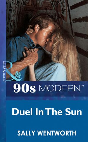 Duel In The Sun (Mills & Boon Vintage 90s Modern)