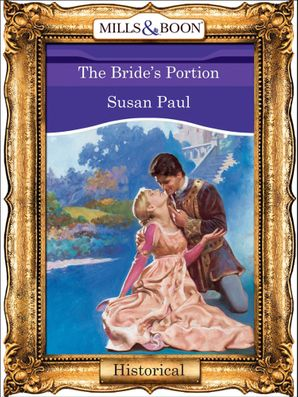 The Bride's Portion (Mills & Boon Vintage 90s Modern)
