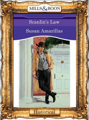 Scanlin's Law (Mills & Boon Vintage 90s Modern)