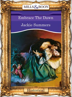 Embrace The Dawn (Mills & Boon Vintage 90s Modern)