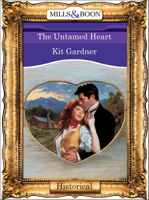 The Untamed Heart (Mills & Boon Vintage 90s Modern)