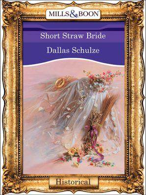 Short Straw Bride (Mills & Boon Vintage 90s Modern)
