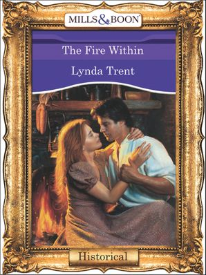The Fire Within (Mills & Boon Vintage 90s Modern)