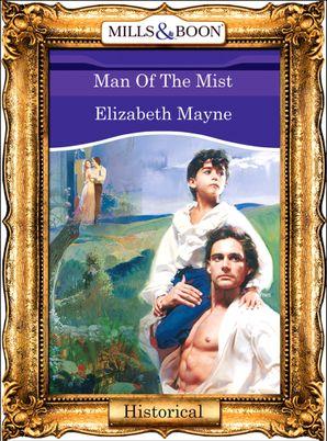 Man Of The Mist (Mills & Boon Vintage 90s Modern)