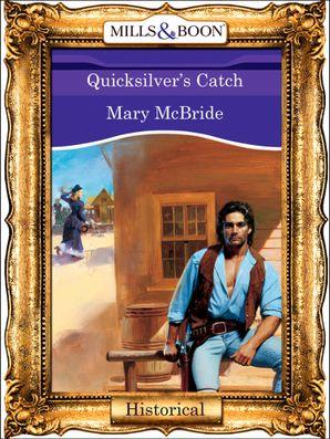 Quicksilver's Catch (Mills & Boon Vintage 90s Modern)