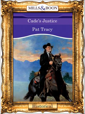 Cade's Justice (Mills & Boon Vintage 90s Modern)