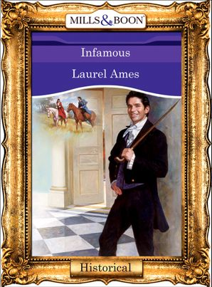 Infamous (Mills & Boon Vintage 90s Modern)