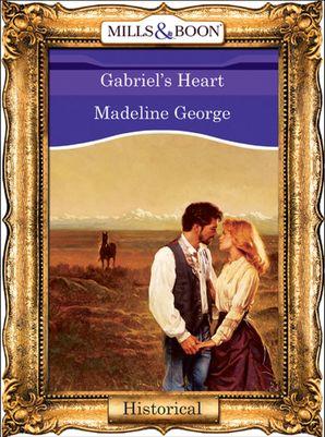 Gabriel's Heart (Mills & Boon Vintage 90s Modern)