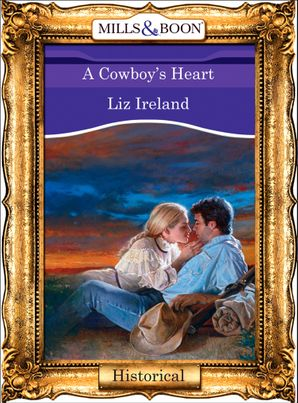 A Cowboy's Heart (Mills & Boon Vintage 90s Modern)