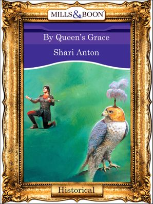 By Queen's Grace (Mills & Boon Vintage 90s Modern)